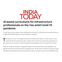 India Today: AI based curriculums for infrastrcuture professionals on the rise amid Covid-19 pandemic